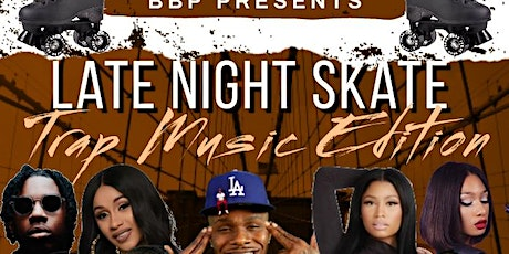Late Night Skate-Trap Music Edition tickets