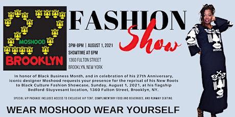 Moshood 27th Anniversary Fashion Show tickets