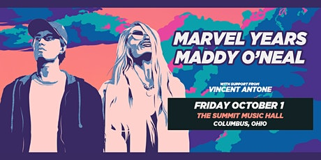 MARVEL YEARS and MADDY O'NEAL at The Summit Music Hall - Friday October 1 tickets