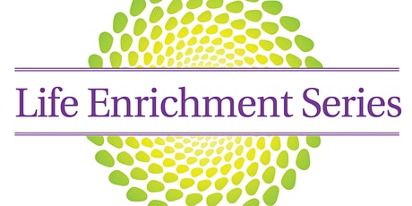 Life Enrichment September Dinner & Discussion tickets