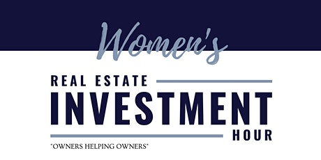 Women's Real Estate Investment Hour tickets