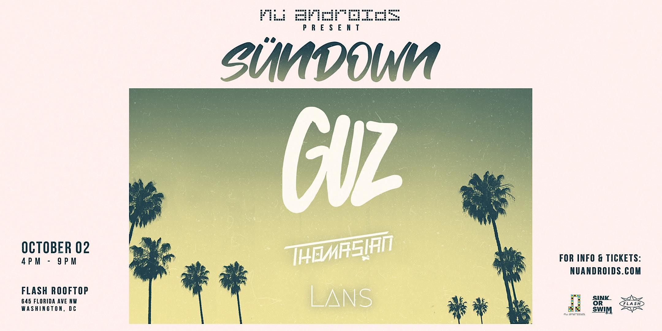 Nü Androids Presents SünDown: Guz (21+)