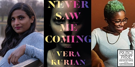 Vera Kurian   NEVER SAW ME COMING with Everdeen Mason tickets