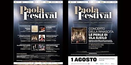 Paola Festival-CONCERTO DELLA RINASCITA-1 AGOSTO biglietti