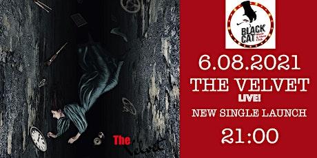 The Velvet new single launch! tickets
