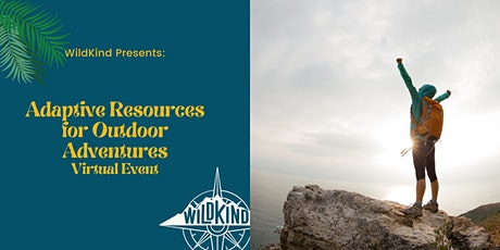 Adaptive Resources for Inclusivity in Outdoor Adventures tickets