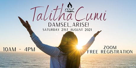 Tabitha Cumi, Damsel Arise! Central District Ladies Conference 2021 tickets