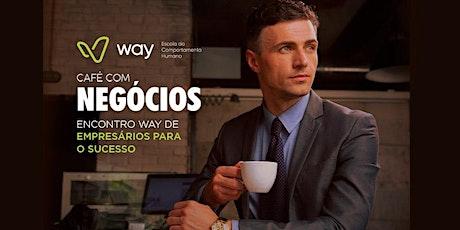 Café com Negócios Way ingressos