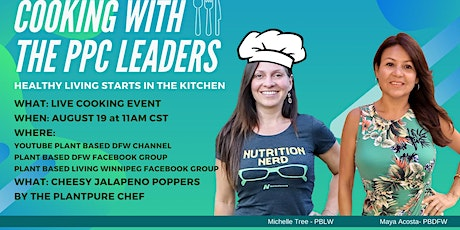Healthy Living Starts In The Kitchen - Cooking With PPC Leaders tickets