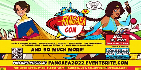 Fangaea 2022 - The Awesomest Pop Culture and Fandom Convention tickets