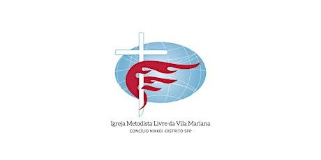 IMeL Vila Mariana - Culto Santa Ceia Presencial 01/08/21 - 09:30h ingressos