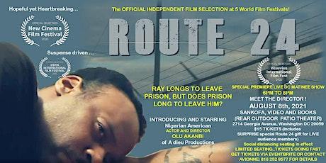 Route 24 DC FILM PREMIERE  Intro to Nigerian American Director Olu Akanbi tickets