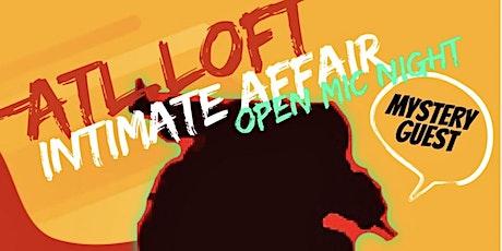 INTIMATE AFFAIRE @ATL.LOFT OPEN MIC NIGHT tickets