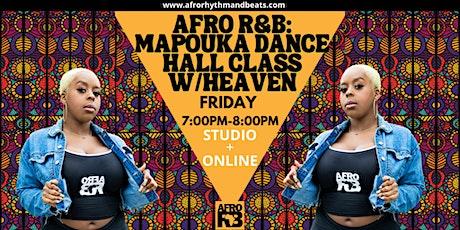 Afro R&B: Mapouka Twerk Dance Class w/Heaven (Studio/Online) tickets