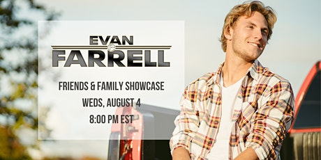 Evan Farrell Friends and Family  Summer Showcase tickets