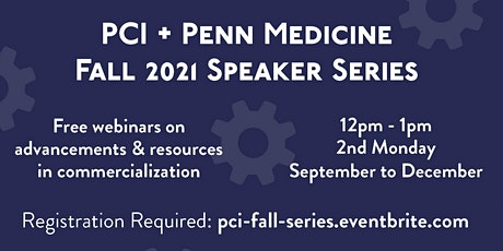 Fall 2021 Commercialization Lunchtime Speaker Series tickets