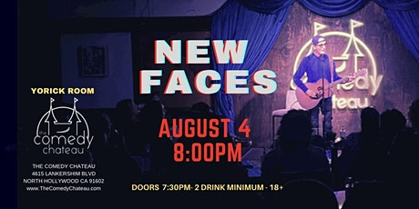 Comedy Chateau presents: New Faces  (8/4) tickets
