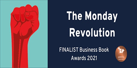 The Monday Revolution - How to Seize Control of your Business Life! tickets