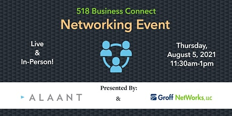 518 Business Connect - Networking Event  LIVE 8/5 tickets