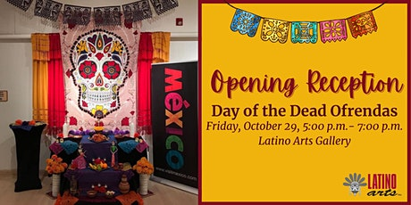 Opening Reception: Day of the Dead Ofrendas tickets