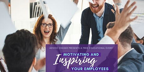 Motivating and Inspiring Your Employees tickets