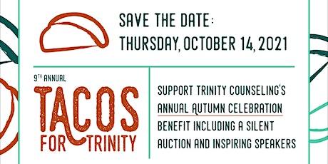 Tacos for Trinity - Autumn Celebration Benefit 2021 tickets
