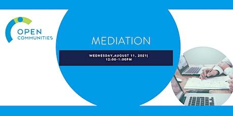 Mediation Tickets