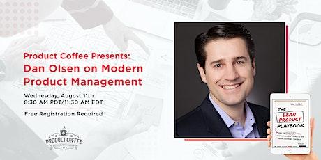 Dan Olsen on Modern Product Management tickets