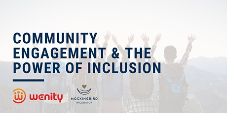 Community Engagement & the Power of Inclusion tickets