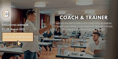 Coach und Trainer Seminar August Tickets