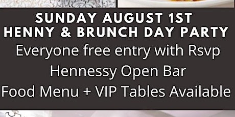 Henny Open Bar, The Best Damn Day Party, Everyone free w/ RSVP tickets