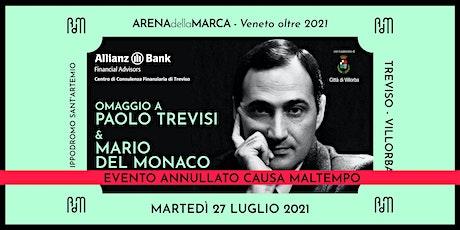 Omaggio a Paolo Trevisi & Mario Del Monaco biglietti