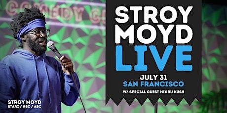 Stroy Moyd Live: 2021 Birthday Comedy Weekend in SF tickets
