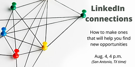 LinkedIn connections: How to make ones that will you find new opportunities tickets