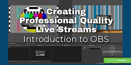 Creating Professional Quality Live Streams biglietti
