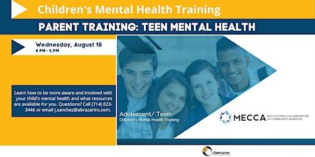 Adolescent/Teen Children's Mental Health Training for Parents tickets