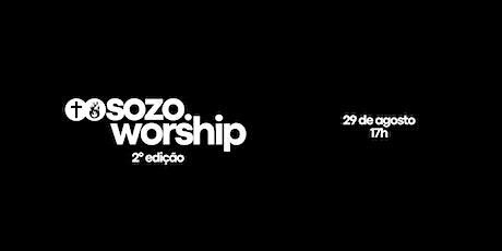 SOZO WORSHIP ingressos