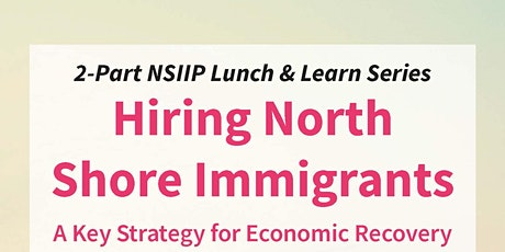 NSIIP Lunch & Learn: Hiring North Shore Immigrants tickets