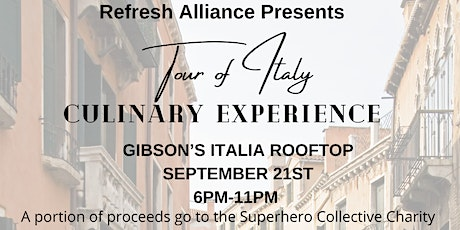 """Refresh Alliance """"Tour of Italy"""" Culinary Experience tickets"""