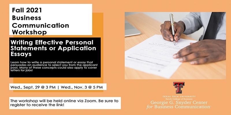Business Communication Workshop: Crafting Strong Personal Statements or Application Essays