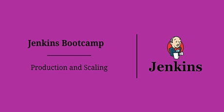 Jenkins Bootcamp – Production and Scaling boletos