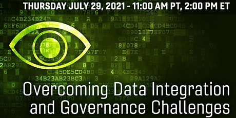 Overcoming Data Integration and Governance Challenges Today! tickets