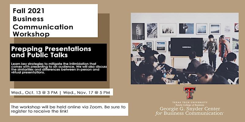 Business Communication Workshop: Prepping Presentations and Public Talks