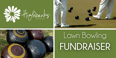 Highbanks Society Lawn Bowling Fundraiser tickets