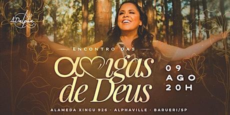 ENCONTRO DAS AMIGAS DE DEUS tickets