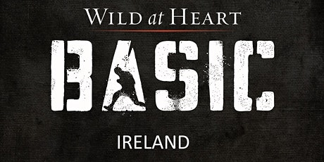 Wild at Heart BootCamp Basic Ireland 2021 tickets