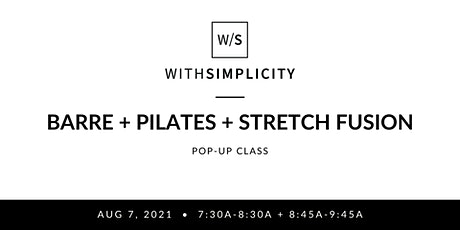 Barre + Pilates + Stretch Fusion Pop-Up tickets