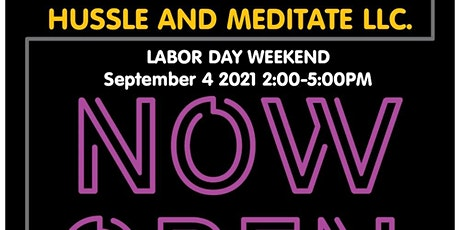Grand Opening for Hussle and Mediate LLC. tickets