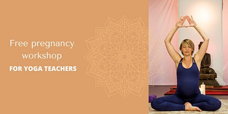 How to Incorporate Pregnancy into Regular Yoga Classes With Confidence tickets