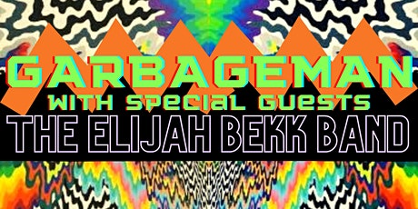 GARBAGEMAN with special guests The Elijah Bekk Band tickets